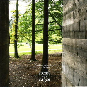 Stems & Cages - Kim Myhr